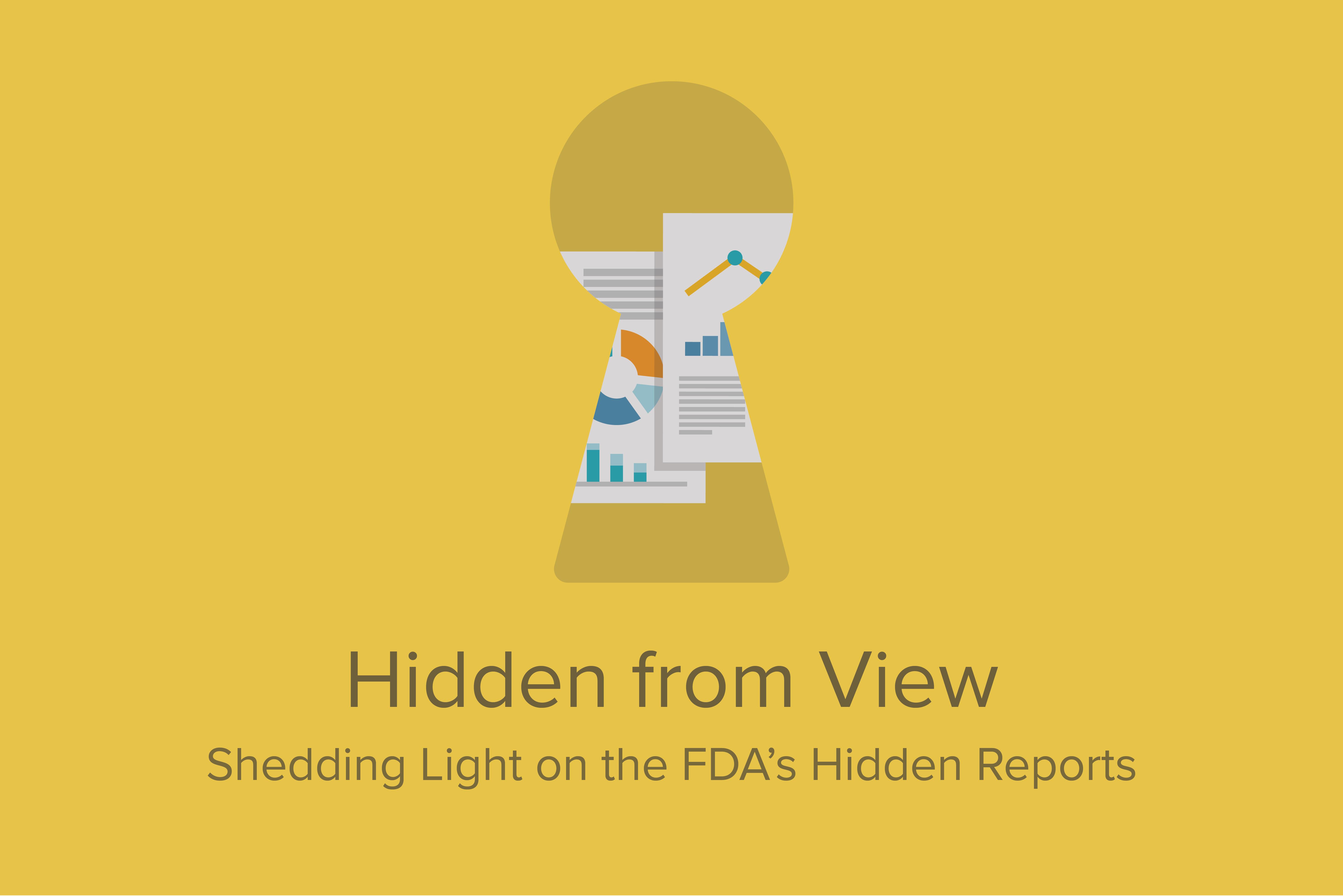 Shedding light on the FDA's hidden reports